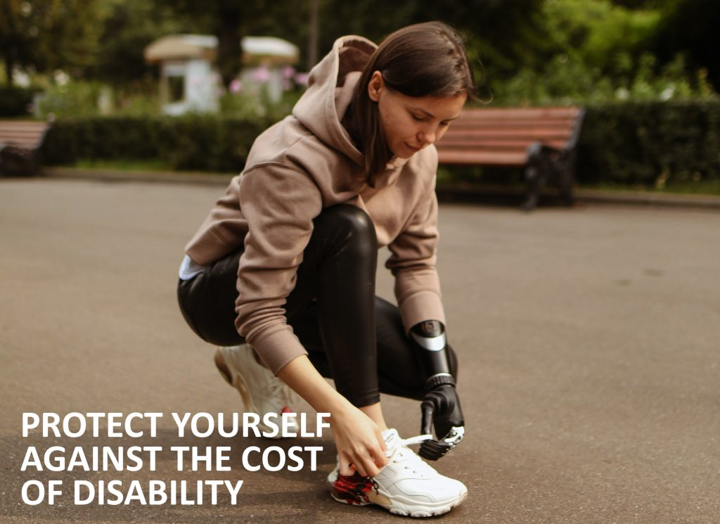 Protect yourself against the cost of disability